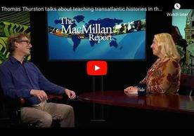 Image of Shared Histories Program Director Thomas Thurston on Yale's MacMillian Report